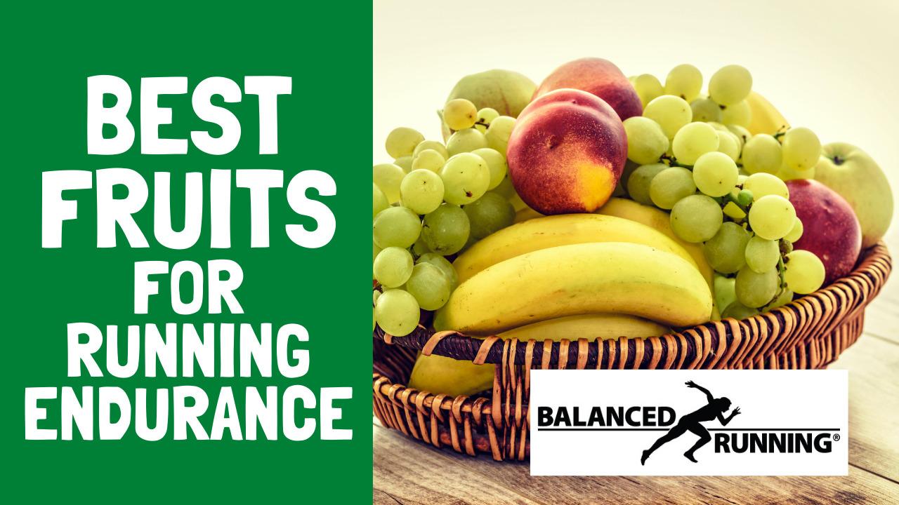 best fruits for running Endurance